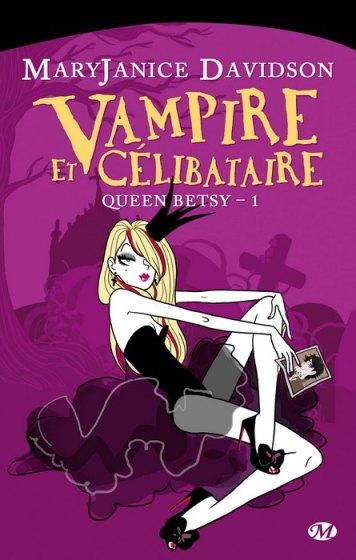 Queen betsy : vampire et célibataire