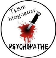 Team blogueuse psychopathe